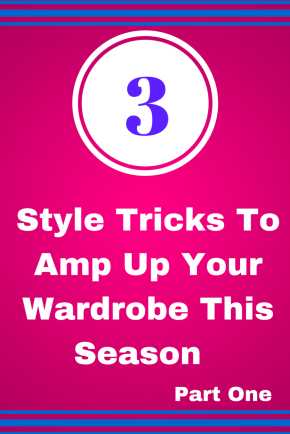 Take Your Style From Simple To Bold In A Matter OfSeconds